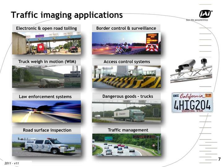 Traffic imaging applications