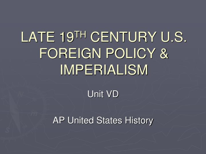 late 19 th century u s foreign policy imperialism