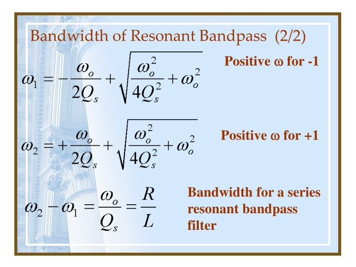 Bandwidth of Resonant