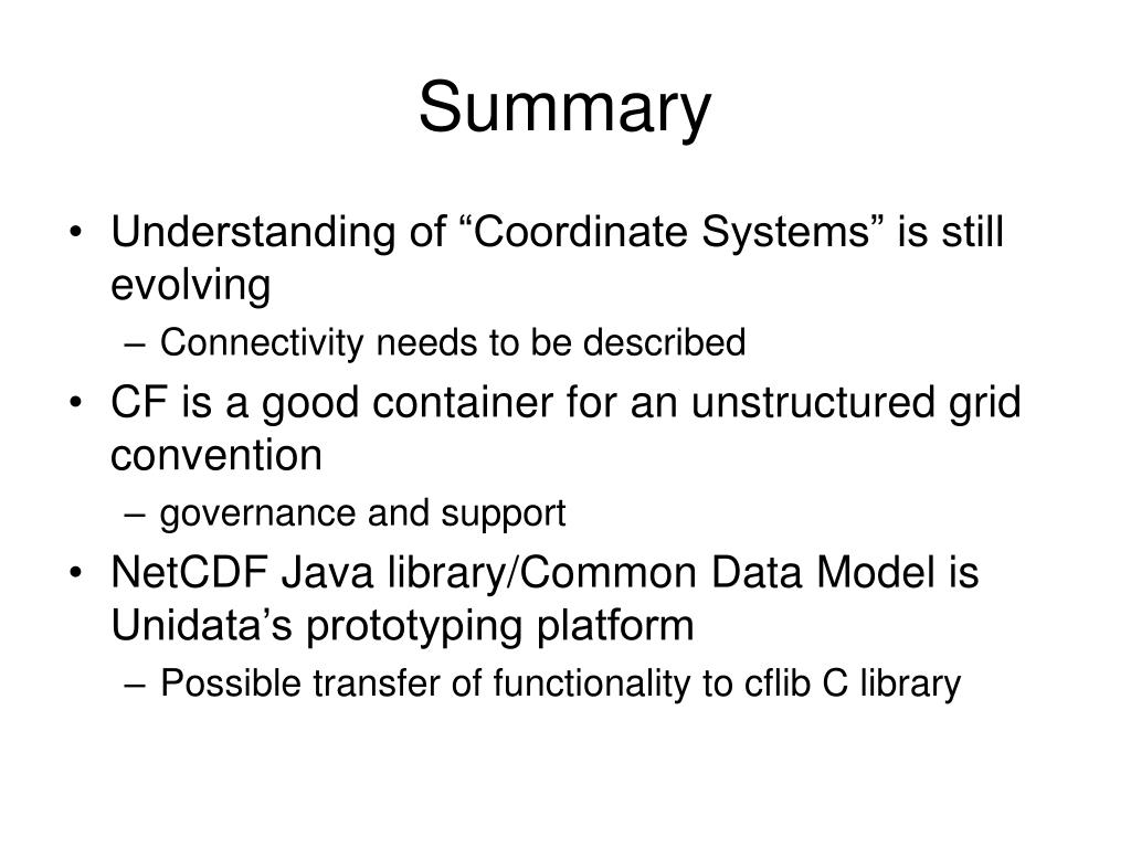 PPT - Coordinate Systems CF-1 0 Unidata's Common Data Model