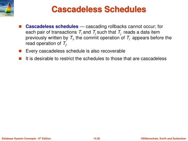 Cascadeless Schedules