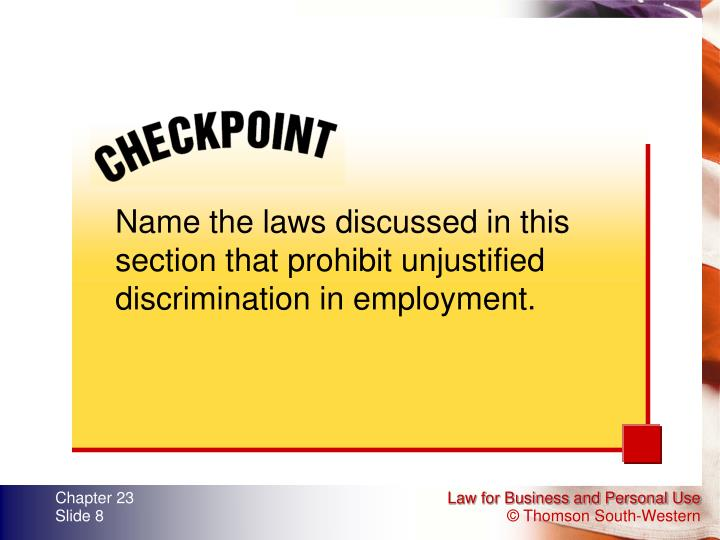 Name the laws discussed in this section that prohibit unjustified discrimination in employment.