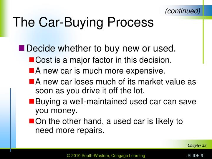 a discussion on the process of buying a car In most cases, you'll save money and the process of buying will be faster and easier if you do choose to negotiate with a traditional car dealer, be prepared for a difficult process when you go into the dealer to sign the paperwork, make sure what is on the purchase agreement is what you've agreed to previously by phone or fax.