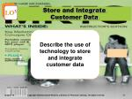 store and integrate customer data