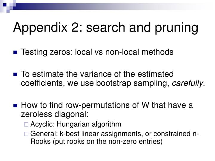 Appendix 2: search and pruning