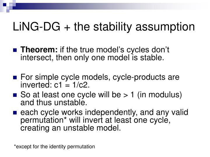 LiNG-DG + the stability assumption