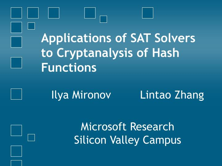 applications of sat solvers to cryptanalysis of hash functions n.