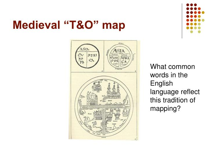 """Medieval """"T&O"""" map"""