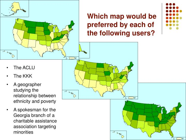 Which map would be preferred by each of the following users?