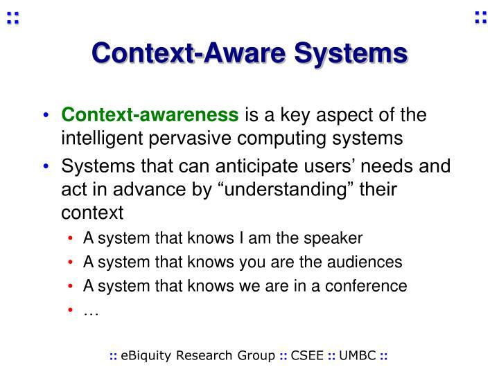 Context-Aware Systems