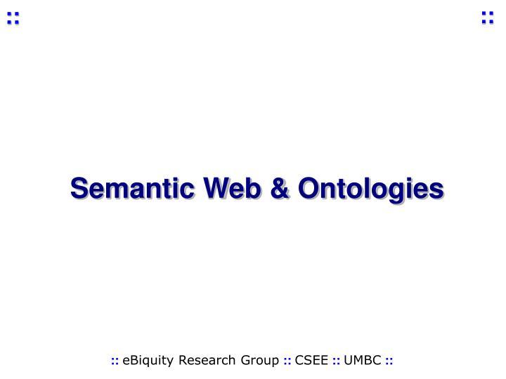 Semantic Web & Ontologies