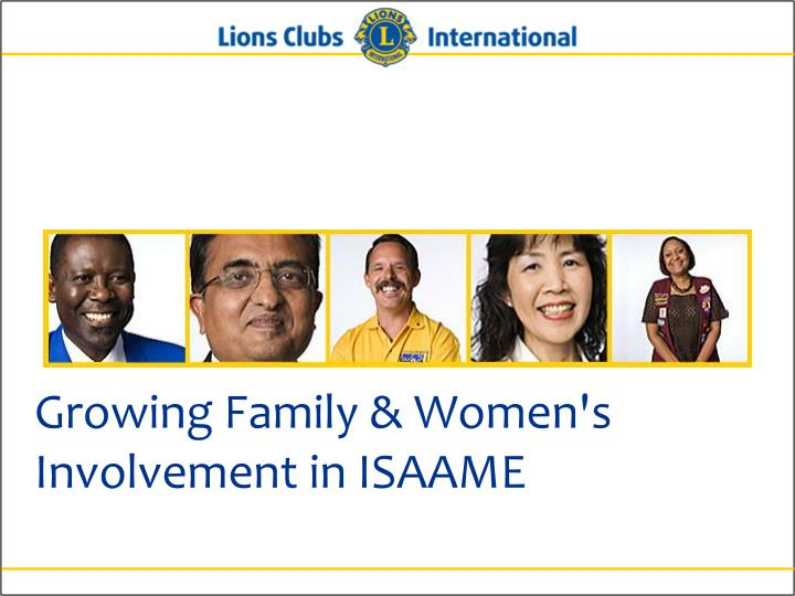 Growing Family & Women's Involvement in ISAAME