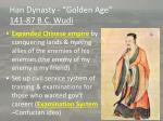 han dynasty golden age 141 87 b c wudi