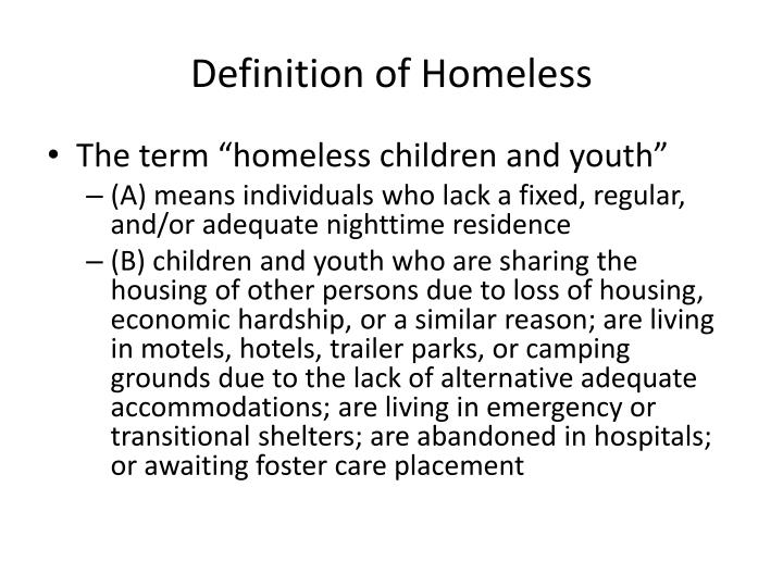 Definition of Homeless
