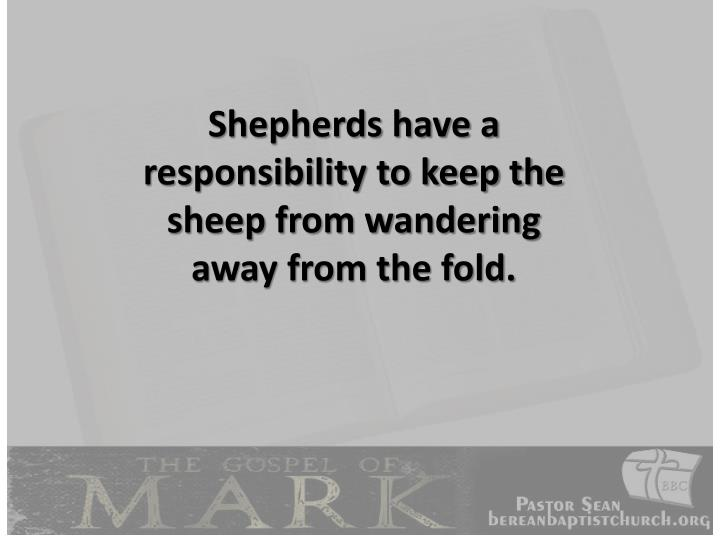 Shepherds have a