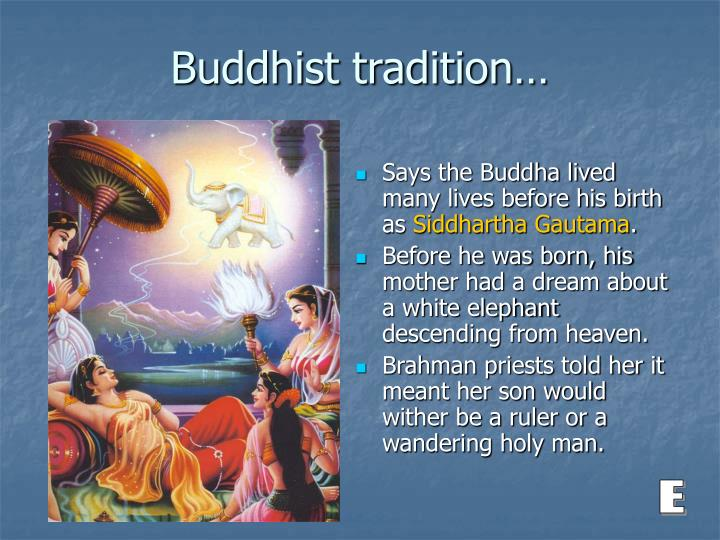 Buddhist tradition…