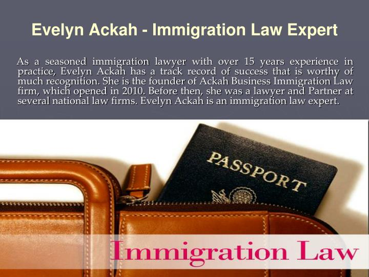 Evelyn ackah immigration law expert