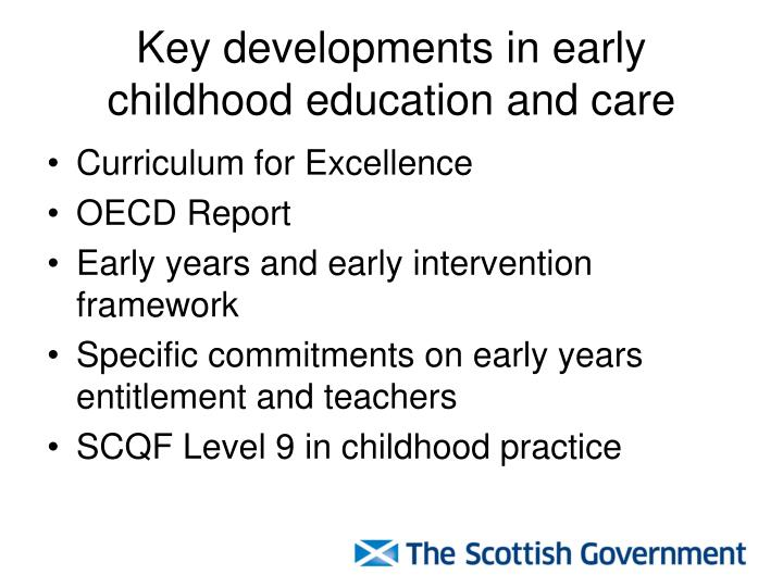 Key developments in early childhood education and care