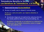 telemedicine benefits to society les b n fices de t l m decine la soci t
