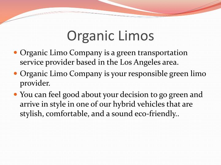 Organic limos