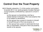 control over the trust property