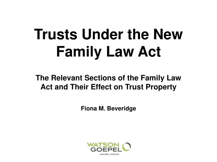 trusts under the new family law act n.