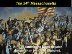 the 54 th massachusetts3