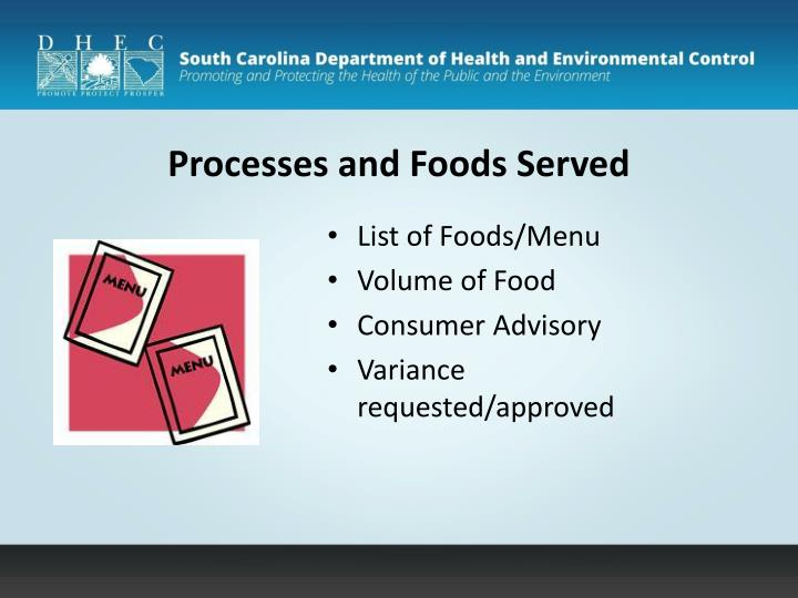Processes and Foods Served
