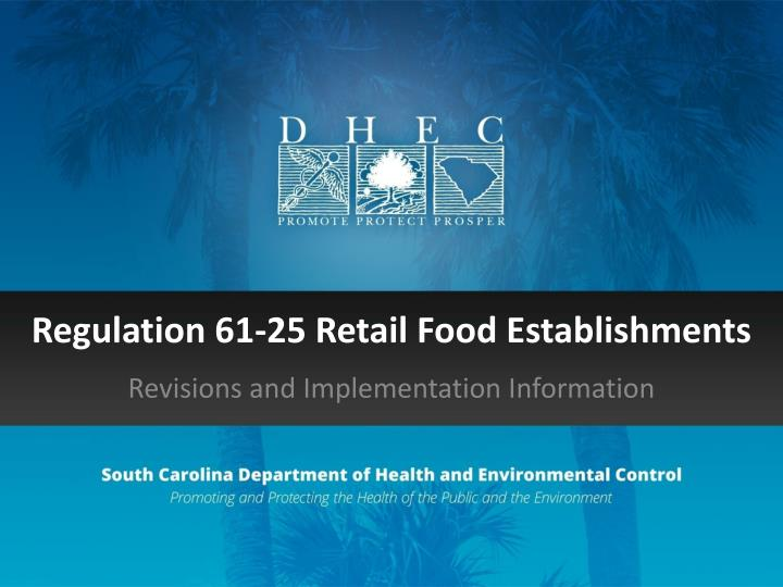 Regulation 61 25 retail food establishments