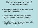 how is the range of a set of numbers identified
