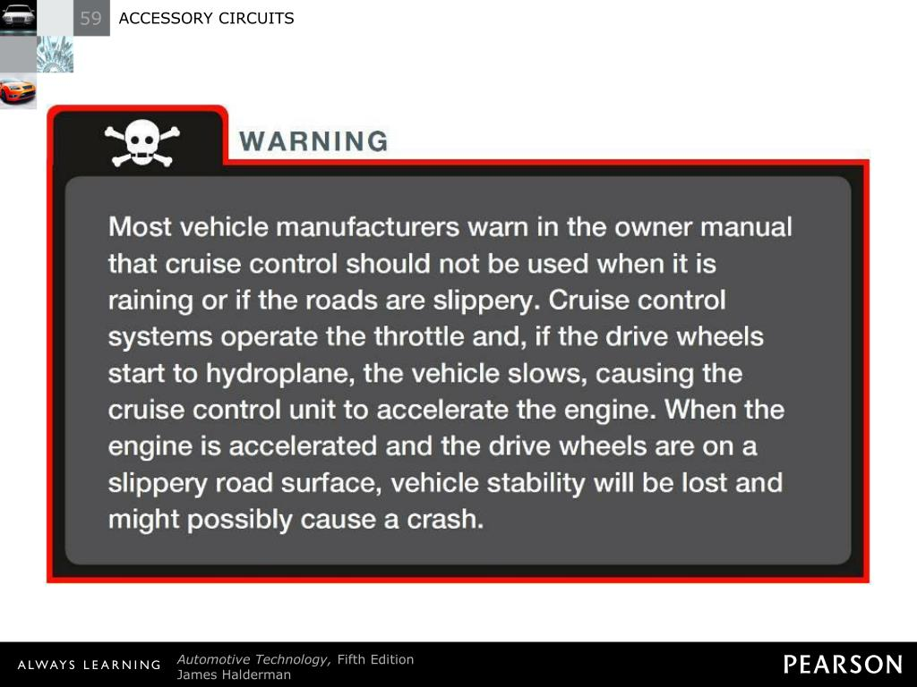 Cruise Control Should Not Be Used >> Ppt Accessory Circuits Powerpoint Presentation Free