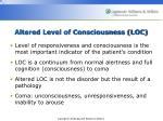 altered level of consciousness loc