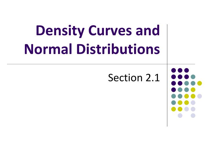 density curves and normal distributions n.