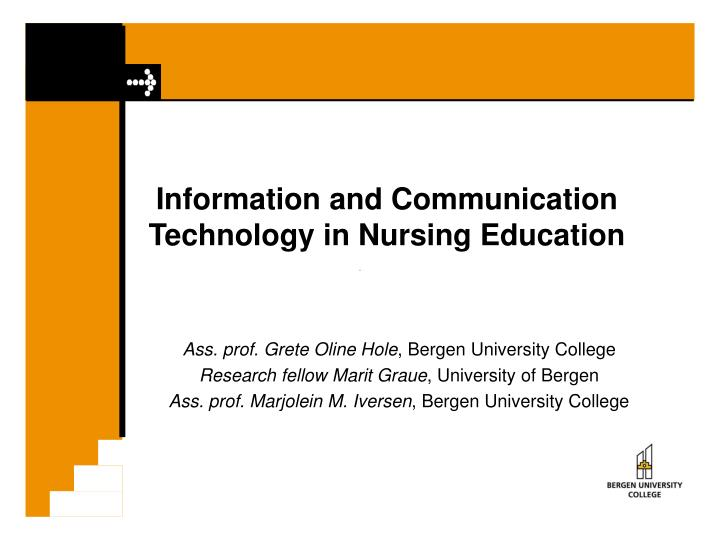 information and communication technology in nursing education n.