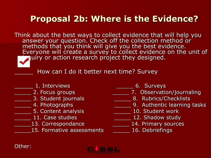 Proposal 2b: Where is the Evidence?