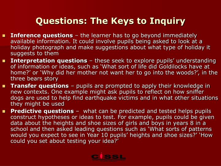 Questions: The Keys to Inquiry