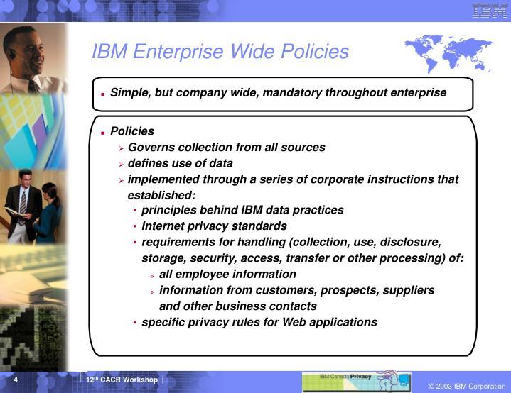 IBM Enterprise Wide Policies