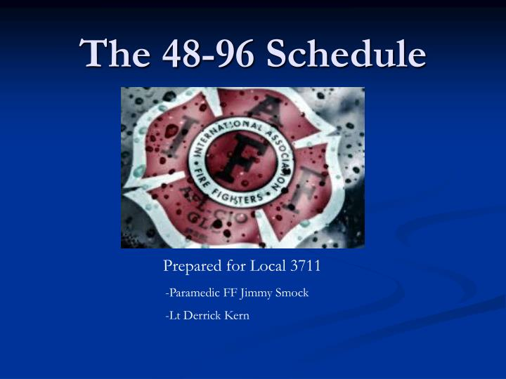 the 48 96 schedule n.