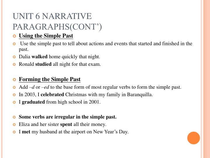 UNIT 6 NARRATIVE PARAGRAPHS(CONT'