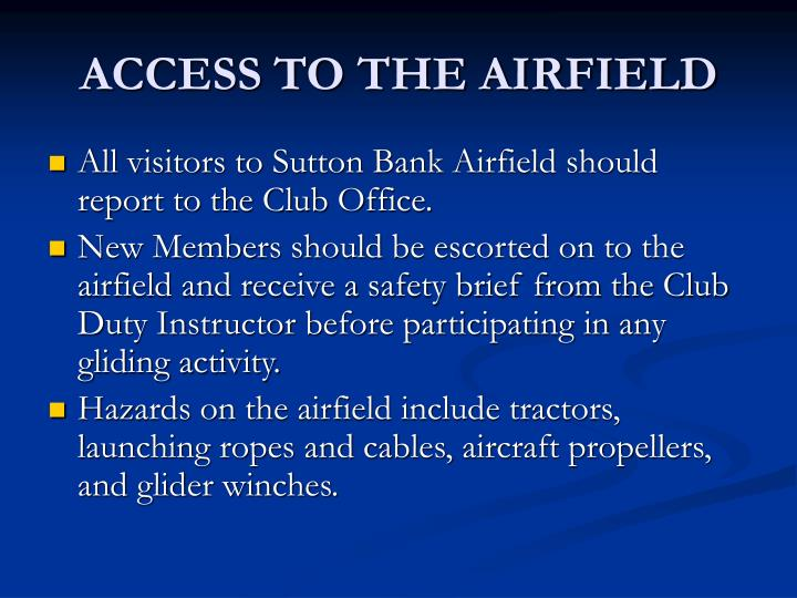 Access to the airfield