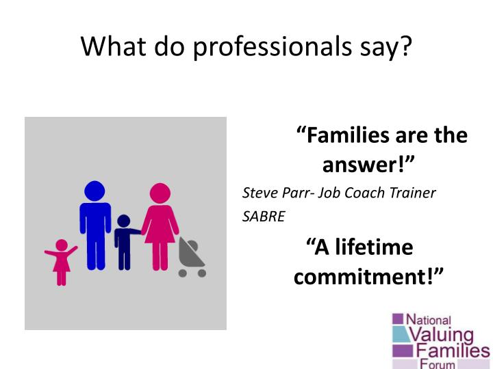 What do professionals say?