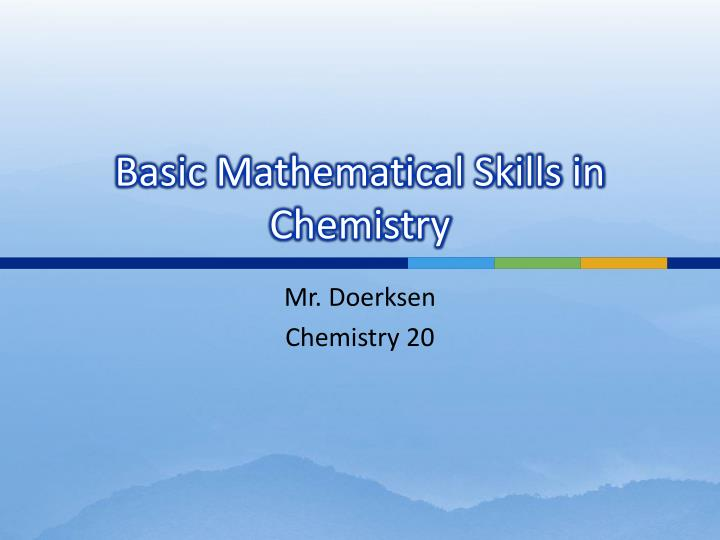 basic mathematical skills in chemistry n.