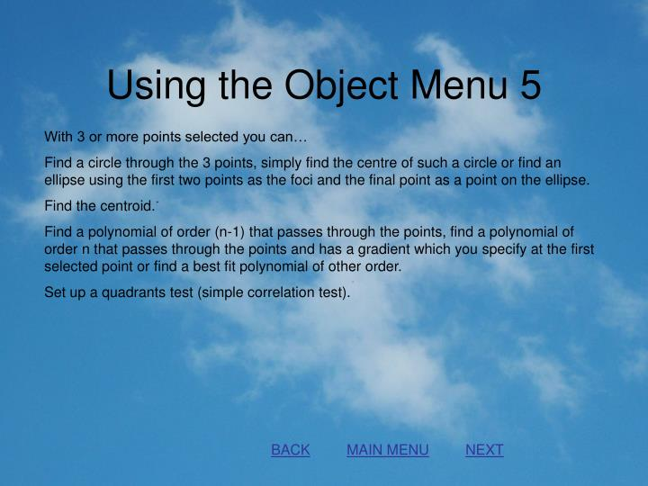 Using the Object Menu 5