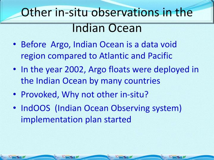 Other in-situ observations in the Indian Ocean