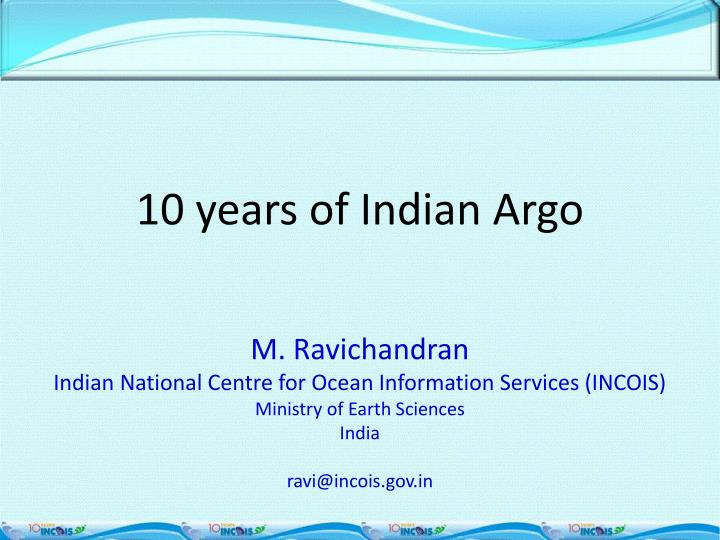 10 years of Indian Argo