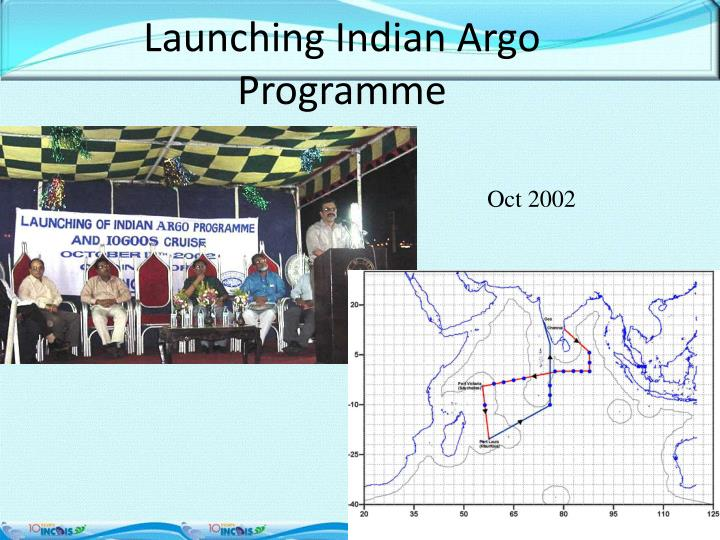 Launching Indian Argo Programme