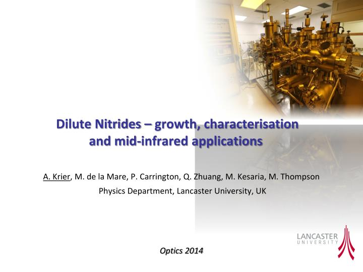 Dilute nitrides growth characterisation and mid infrared applications