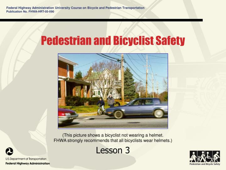 pedestrian and bicyclist safety n.