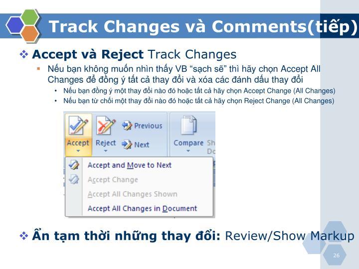 Track Changes và Comments(tiếp)
