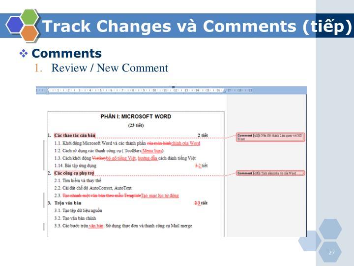 Track Changes và Comments (tiếp)